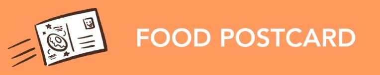 FOOD POSTCARD